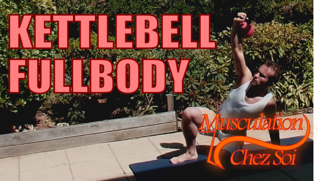Musculation Full Body avec Kettlebelt