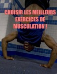 Quels exercices de musculation choisir